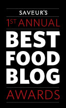 Nominated for a 2010 Saveur Magazine Food Blog Award: Best Regional Blog